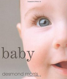Book cover Baby: A Portrait of the Amazing First Two Years of Life