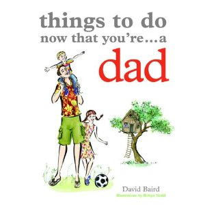 Book cover Things to Do Now You're a Dad